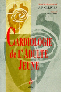 Jean-Pierre Ollivier et  Arnette - Cardiologie de l'adulte jeune.