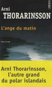 Arni Thorarinsson - L'ange du matin.