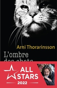 Arni Thorarinsson - L'ombre des chats.