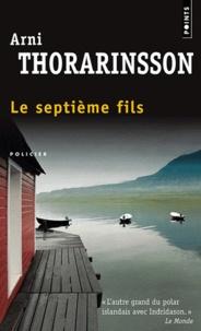 Arni Thorarinsson - Le septième fils.