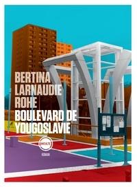 Arno Bertina et Mathieu Larnaudie - Boulevard de Yougoslavie - Une consultation.