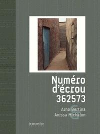 Arno Bertina et Anissa Michalon - Numéro d'écrou 362573.
