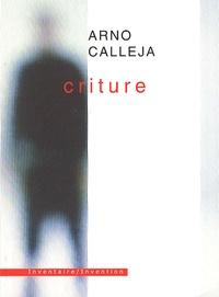 Arno Calleja - Criture.