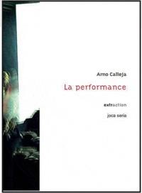 Arno Calleja - La performance.