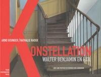 Arno Gisinger et Nathalie Raoux - Konstellation - Walter Benjamin en exil.