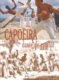 Arno Mansouri et Delphine Loez - Capoeira, danse de combat.