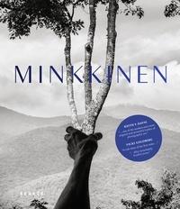Arno Rafaël Minkkinen - Minkkinen.