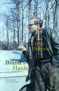 Arno Schmidt - Brand's Haide.