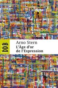 Arno Stern - L'âge d'or de l'expression.