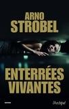 Arno Strobel - Enterrées vivantes.