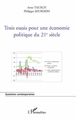 Trois essais pour une économie politique du 21e siècle. Mondialisation, gouvernance mondiale, marginalisation