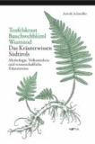 Arnold Achmüller - Teufelskraut, Bauchwehblüml, Wurmtod - Mythologie, Volksmedizin und wissenschaftliche Erkenntnisse. Das Kräuterwissen Südtirols.