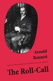 Arnold Bennett - The Roll-Call (Unabridged).