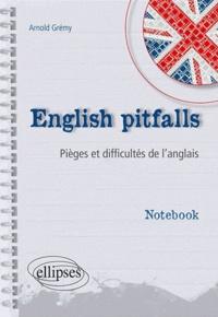 Arnold Grémy - English pitfalls - Pièges et difficultés de l'anglais.