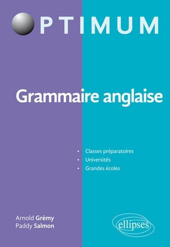 Arnold Grémy et Paddy Salmon - Grammaire anglaise.