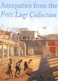 Arnold Jan Stuart et Thomas Mannack - Antiquities from the Frits Lugt Collection - 4 volumes : Egyptian Artefacts ; Greek Vases ; Ancient Glass and Various Antiquities.