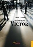 Arnold Kalamb - Les aventures de Victor.
