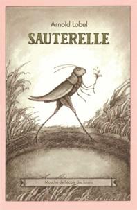 Arnold Lobel - Sauterelle.