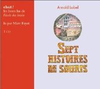 Arnold Lobel - Sept histoires de souris. 1 CD audio