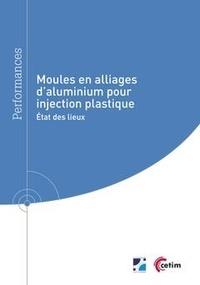 Arnold Mauduit et Jean-michel Sobrino - Moules en alliage d'aluminium pour injection plastique (Réf : 9Q280) - État des lieux.