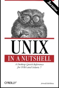 Unix in a nutshell. A desktop quick reference for SVR4 and Solaris 7, 3rd edition.pdf
