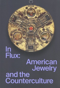 Arnold'sche - In flux - American Jewelry and the Counterculture.