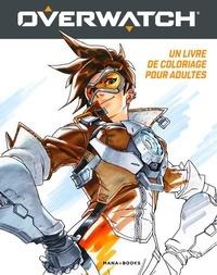 Arnold Tsang et Robert Simpson - Overwatch - Un livre de coloriage pour adulte.