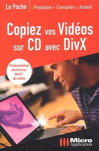 Copiez vos vidéos sur CD avec DivX.pdf