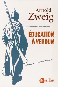 Arnold Zweig - Education à Verdun.