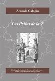 Arnould Galopin - Œuvres de la Grande Guerre  : Les Poilus de la 9e - Roman historique de la Première Guerre mondiale.