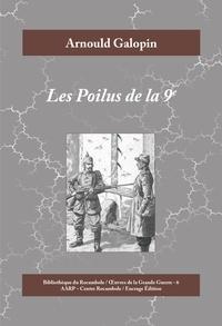 Arnould Galopin - Les Poilus de la 9e - Roman historique de la Première Guerre mondiale.