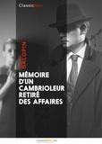 Arnould Galopin - Mémoire d'un cambrioleur retiré des affaires.