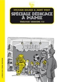Arnü West et Sylvain Ricard - Trilogie urbaine Tome 3 : Spéciale dédicace à Mamie.