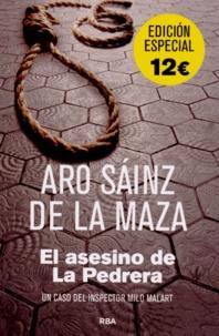Aro Sáinz de la Maza - El asesino de La Pedrera.