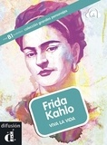 Aroa Moreno - Frida Kahlo - Viva la vida. 1 CD audio MP3