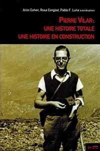 Deedr.fr Pierre Vilar : Une histoire totale, une histoire en construction Image