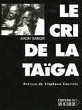 Aron Gabor - Le cri de la Taïga.