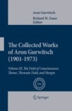 Aron Gurwitsch - The Collected Works of Aron Gurwitsch (1901-1973). Volume III - The Field of Consciousness: Theme, Thematic Field, and Margin.