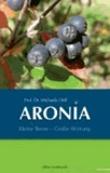 ARONIA - Kleine Beere - Große Wirkung.