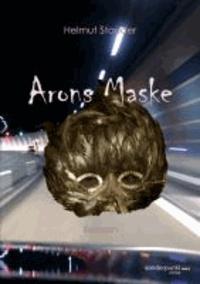 Arons Maske - Phantastischer Thriller.