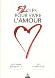 Arouna Lipschitz et Luc Templier - 52 clés pour vivre l'amour.