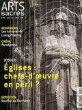 Philippe Markiewicz - Arts sacrés N° 25, Septembre-oct : Eglises : chefs-d'oeuvre en péril ?.