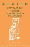 Arrien - L'art tactique - Histoire de la succession d'Alexandre.