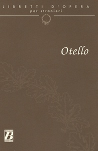 Arrigo Boito et Giuseppe Verdi - Otello.