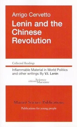 Arrigo Cervetto - Lenin and the Chinese Revolution.