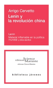 Arrigo Cervetto - Lenin y la revolución china.