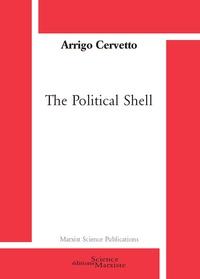 Arrigo Cervetto - The political shell.