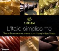 LItalie simplissime - Toutes les recettes et astuces du célèbre Harrys Bar de Venise.pdf