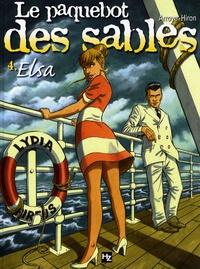 Arroyo et Jacques Hiron - Le paquebot des sables Tome 4 : Elsa.