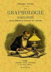 La graphologie simplifiée - Art de connaître le caractère par lécriture - Théorie et pratique.pdf